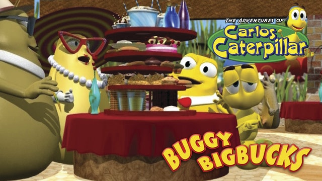 Carlos Caterpillar - Buggy Bigbucks