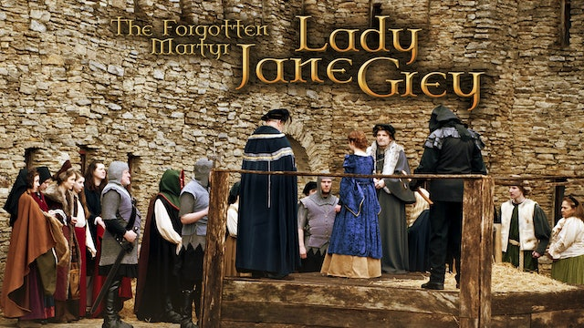 The Forgotten Martyr - Lady Jane Grey