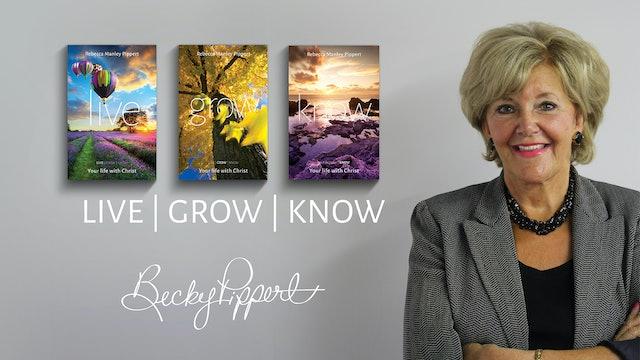 Live, Grow, Know