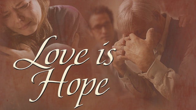 Faith, Hope And Love With Fulton Sheen - Love is Hope