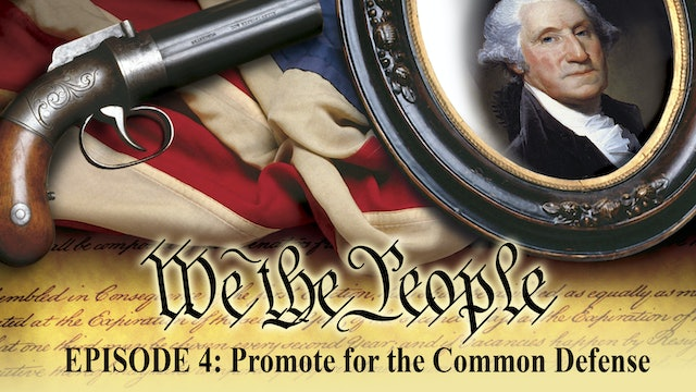 We The People - Provide For The Common Defense