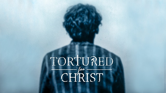 Tortured for Christ- Alternate Trailer