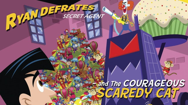 Ryan Defrates  - Courageous Scaredy Cat