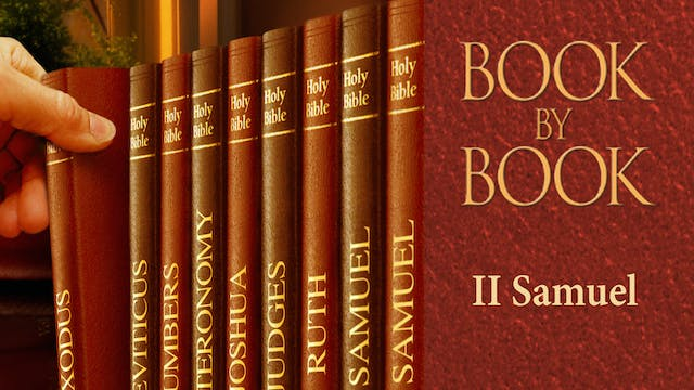 Book by Book - 2 Samuel - A house for...