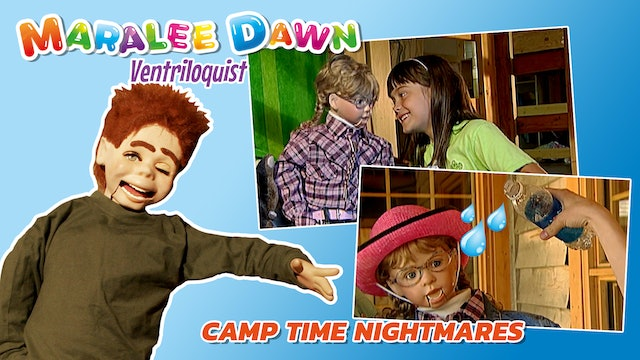 Maralee Dawn and Friends: Camp Time Nightmares