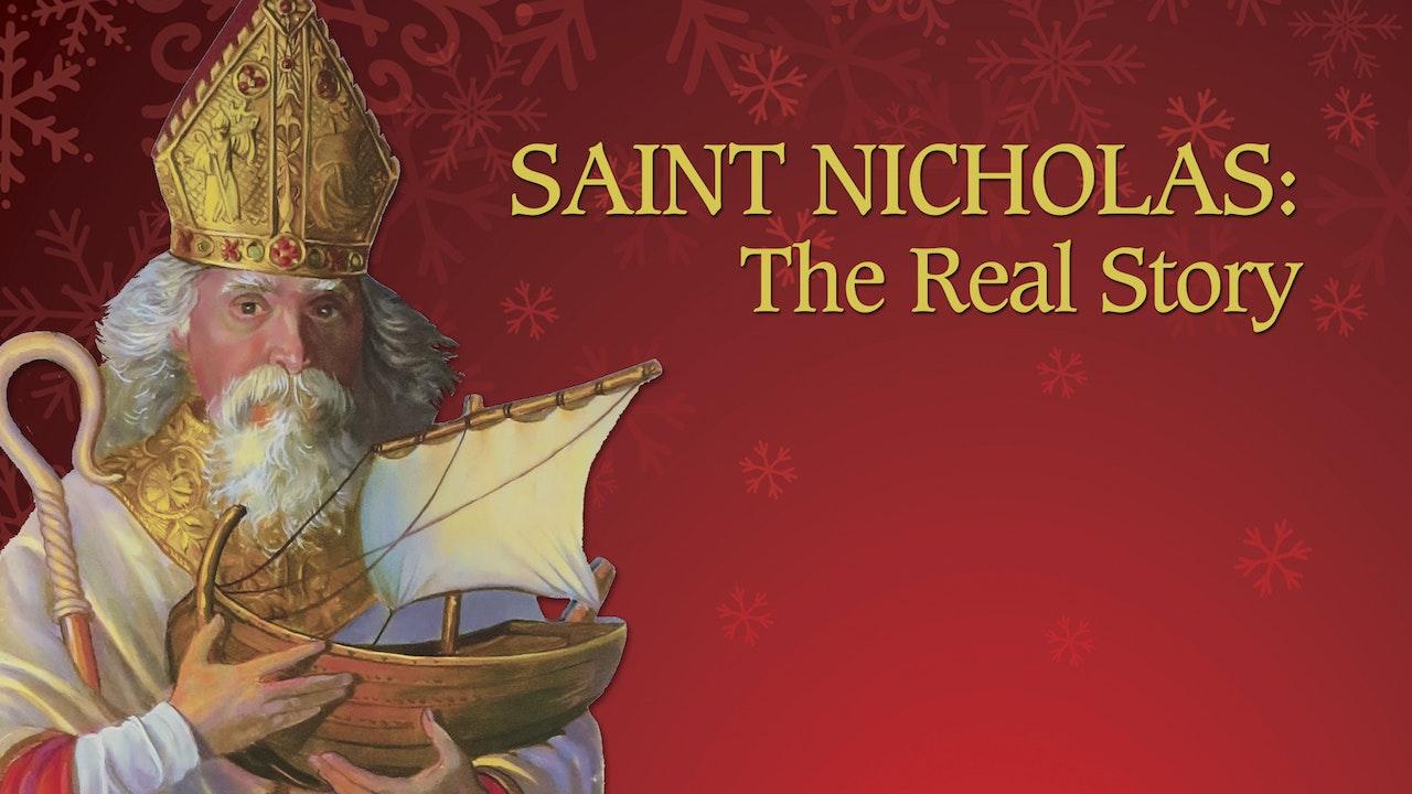 Saint Nicholas: The Real Story