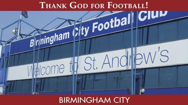 Thank God For Football - Birmingham C...