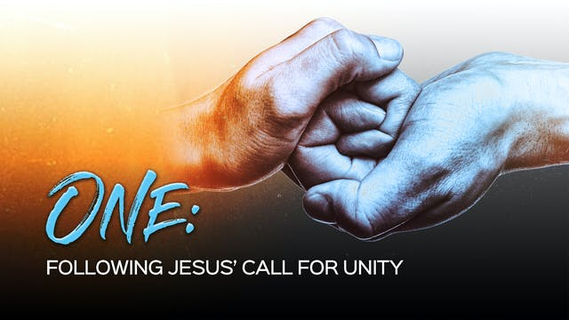 One - Following Jesus Call For Unity ...
