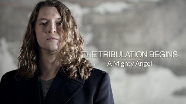 Revelation EP3 - The Tribulation Begins
