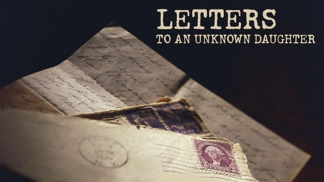 Letters to an Unkown Daughter