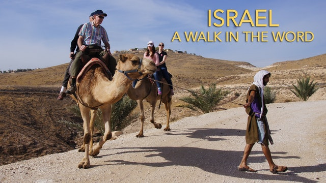 Israel: A Walk in the Word