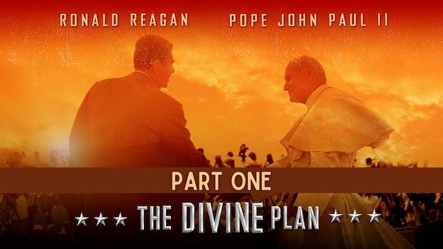 The Divine Plan - PART 1
