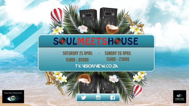 SOUL MEETS HOUSE (May 2nd)