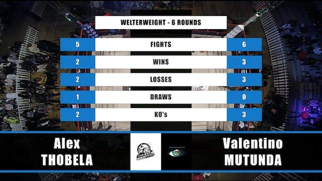 2  Alex Thobela vs Valentino Mutunda