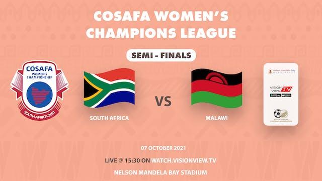 Semi Finals - South Africa vs Malawi