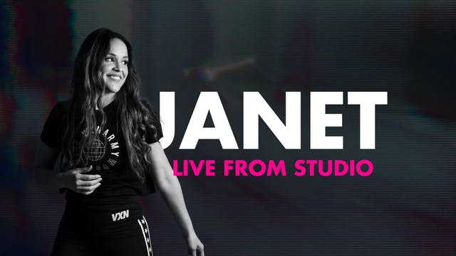 45min VXN LIVE with Janet