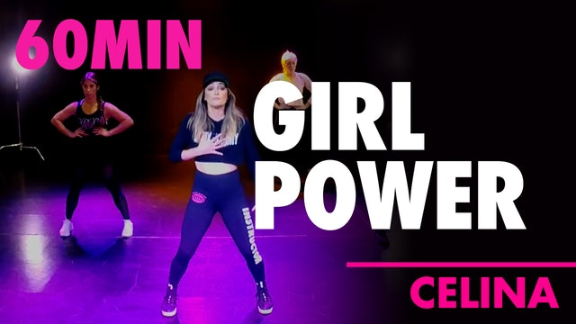60MIN GIRL POWER w/ Celina