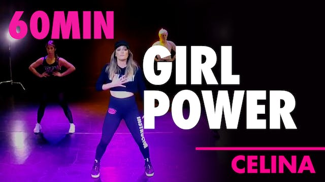 60MIN GIRL POWER w/ Celina