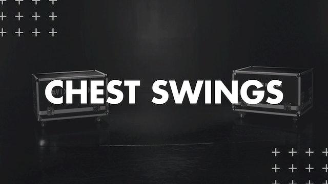 CHEST SWINGS