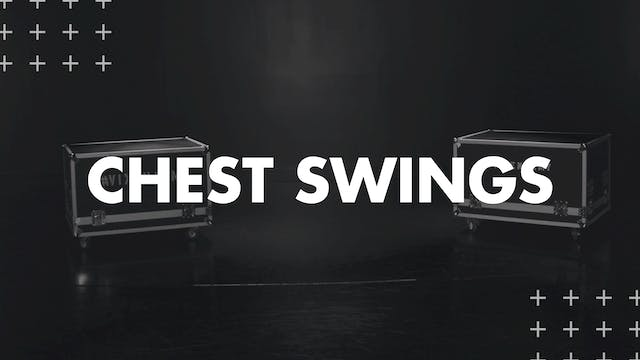 CHEST SWINGS