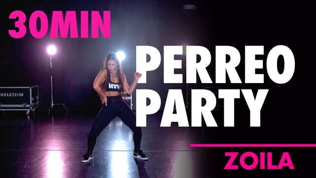30min PERREO PARTY with Zoila
