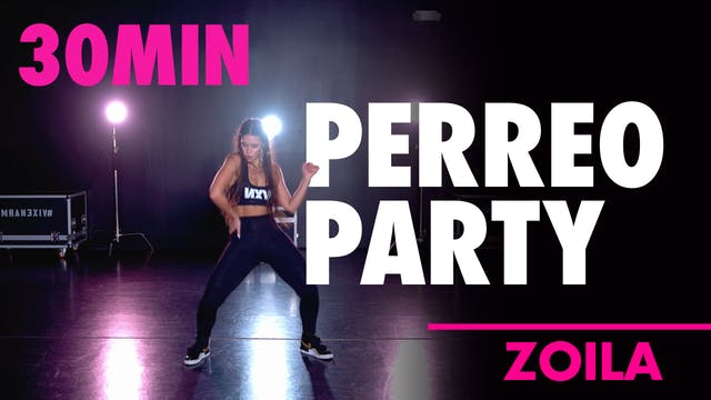 30min PERREO PARTY with Zoila