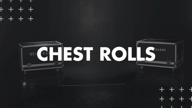 CHEST ROLLS