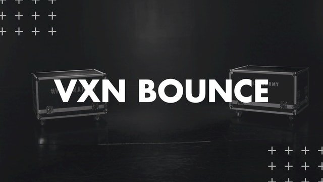 VXN BOUNCE