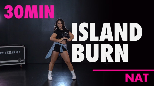 30MIN ISLAND BURN with Nat