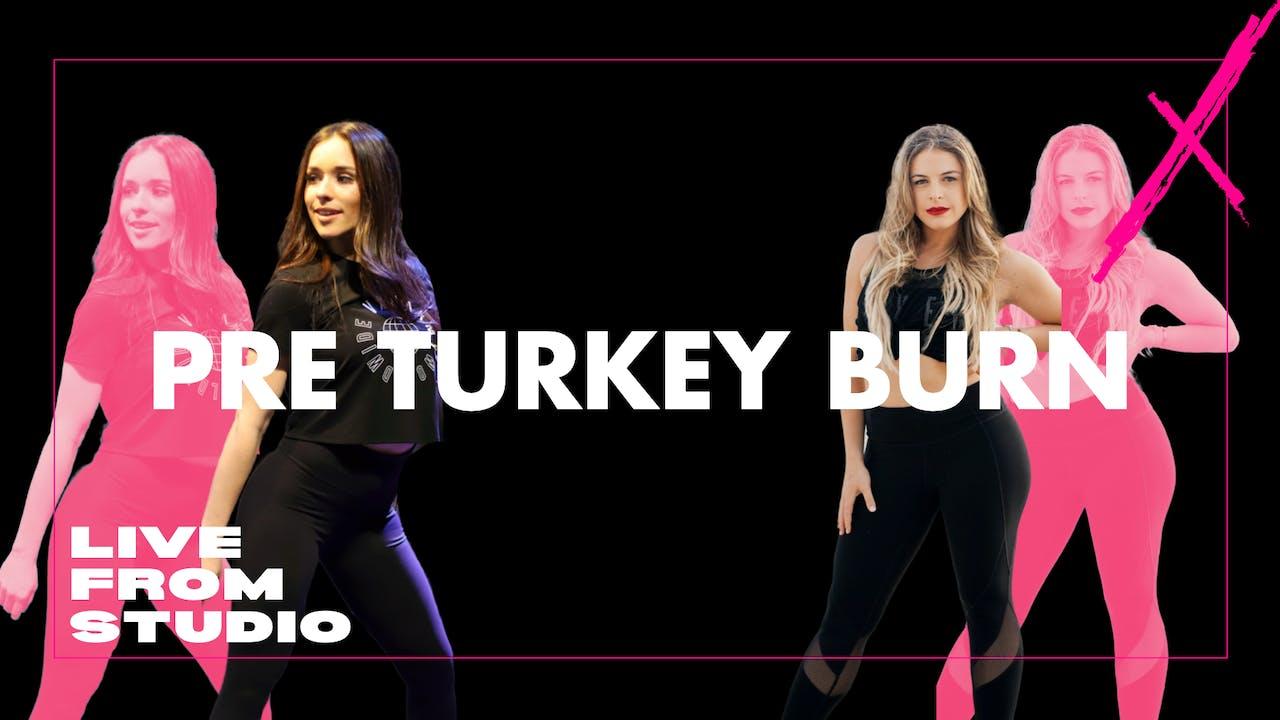 VXN LIVE  PRE TURKEY BURN( TAG TEAM- BRITT/CARO)
