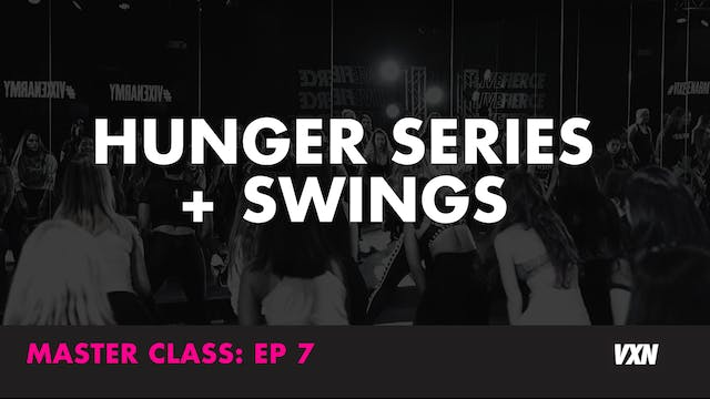 HUNGER SERIES + SWINGS