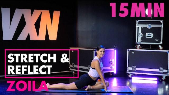 15MIN STRETCH & REFLECT w/ Zoila