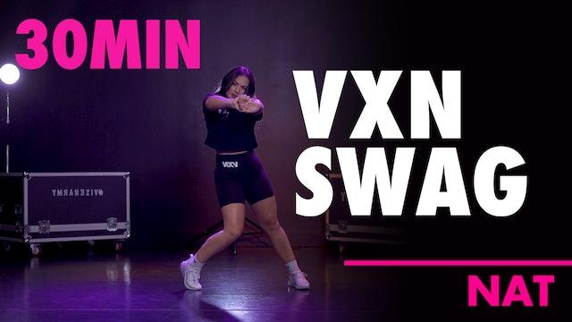30MIN VXN SWAG w/ Nat