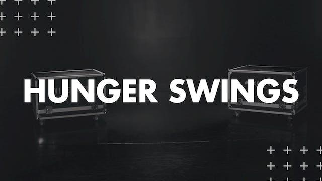 HUNGER SWING