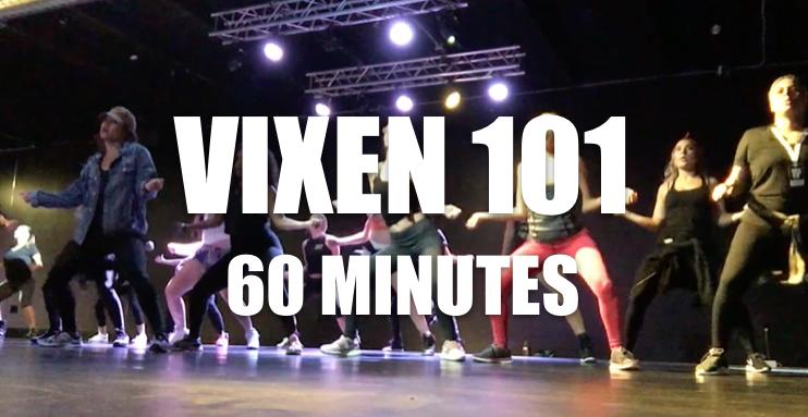 VIXEN 101- 60 MINUTE CLASS