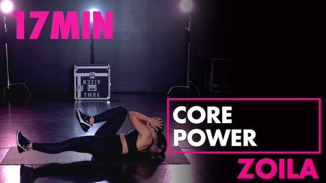 17min CORE POWER with Zoila