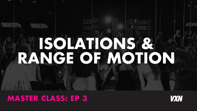 ISOLATIONS & RANGE OF MOTION