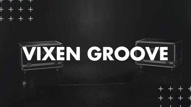 VIXEN GROOVE