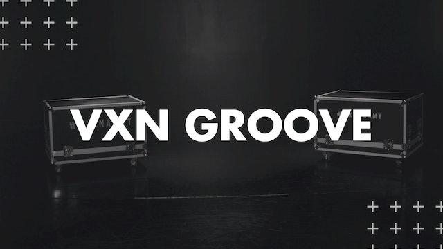 VXN GROOVE