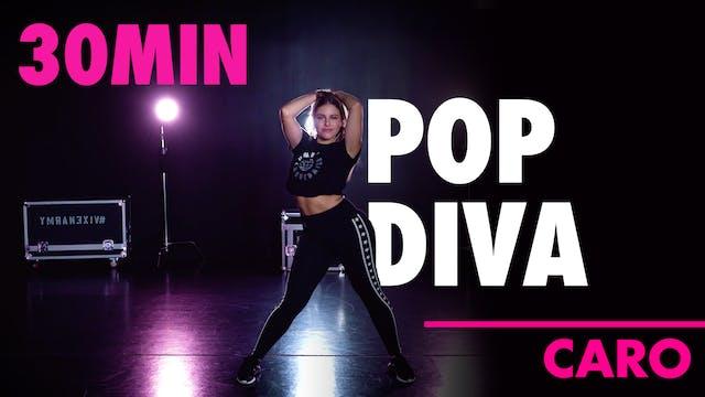 30min POP DIVA with Caro