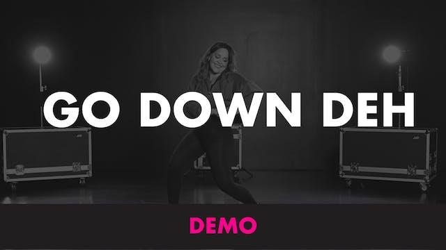 GO DOWN DEH - DEMO