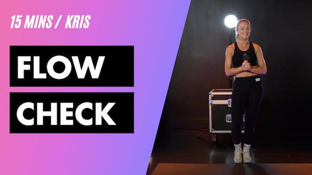 15MIN FLOW CHECK w/ Kris