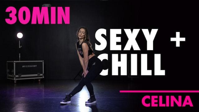 30MIN SEXY & CHILL w/ Celina