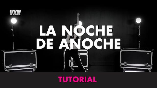 LA NOCHE DE ANOCHE - TUTORIAL