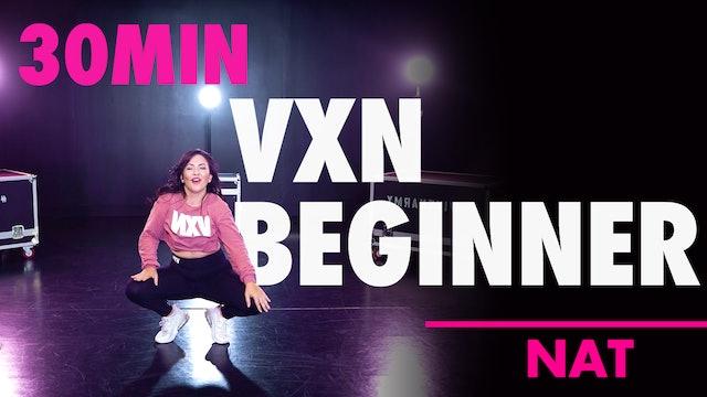 30MIN VXN BEGINNER CLASS W/ NAT