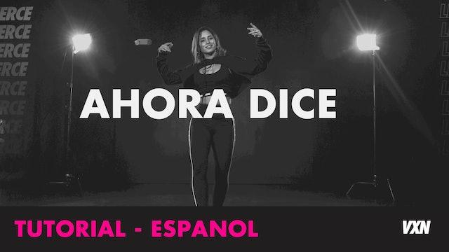 AHORA DICE (ESPAÑOL)