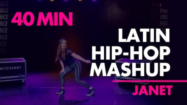 40min Latin Hip-Hop Mashup w/ Janet 🔥