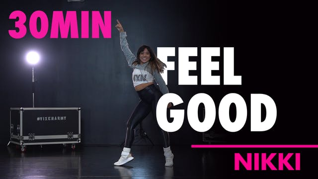 30MIN FEEL GOOD w/ Nikki
