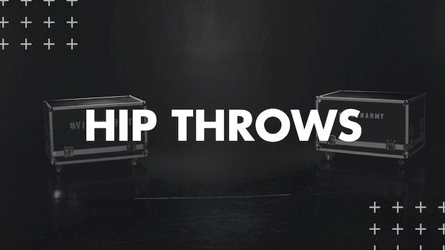 HIP THROWS