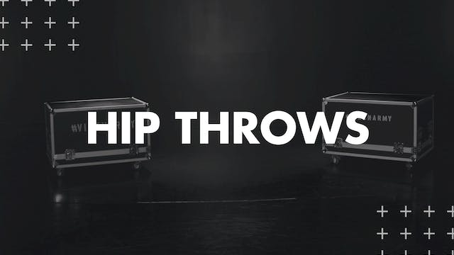 HIP THROWS